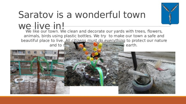 Saratov is a wonderful town we live in!