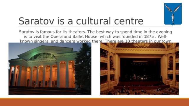 Saratov is a cultural centre