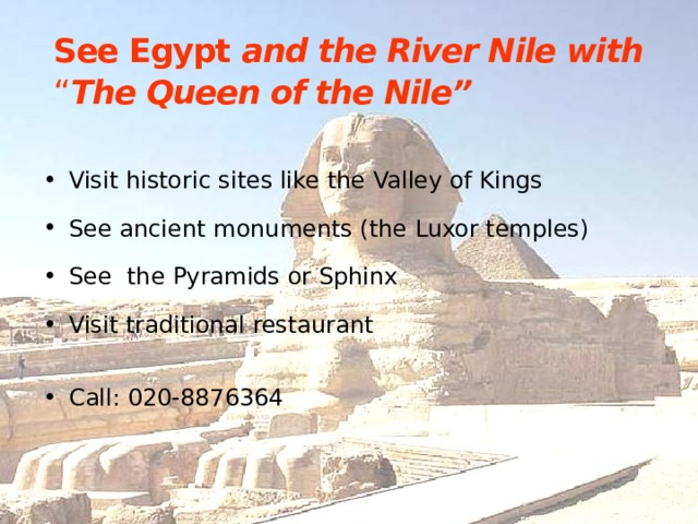 "See Egypt  and the River Nile with   "" The Queen of the Nile"""