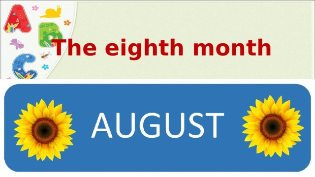 The eighth month