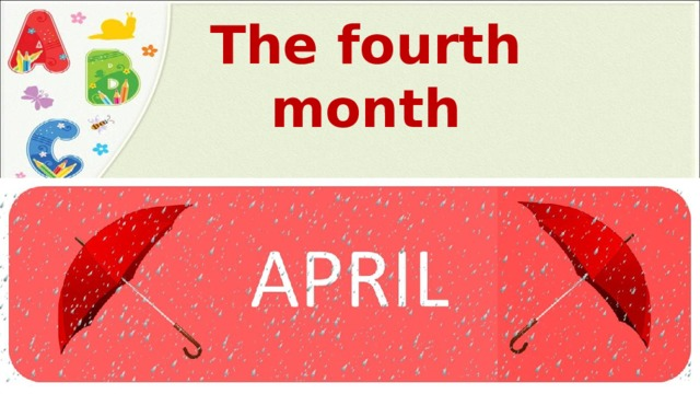 The fourth month