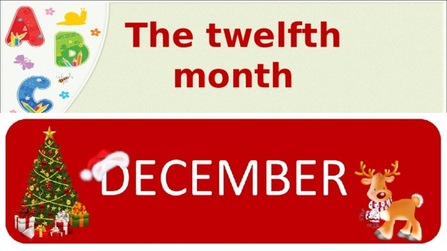 The twelfth month