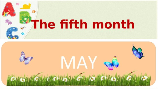 The fifth month