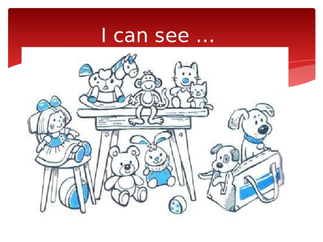 I can see …