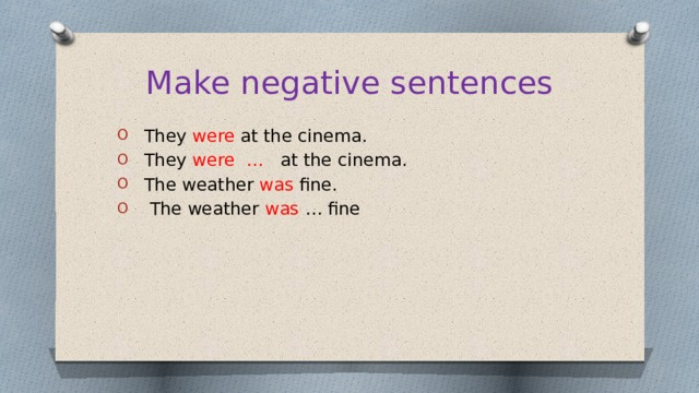 Make negative sentences