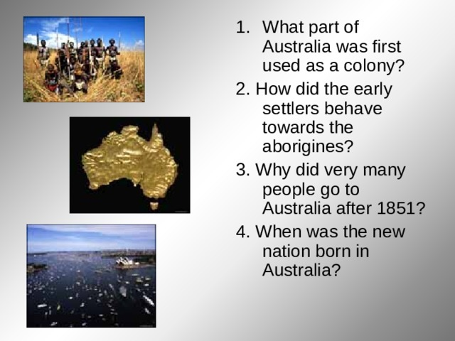 What part of Australia was first used as a colony?