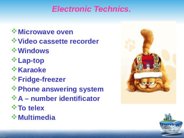 Electronic Technics.