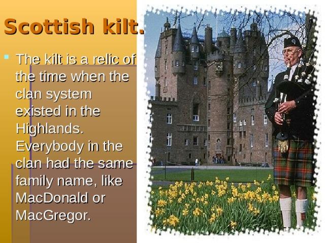 Scottish kilt.