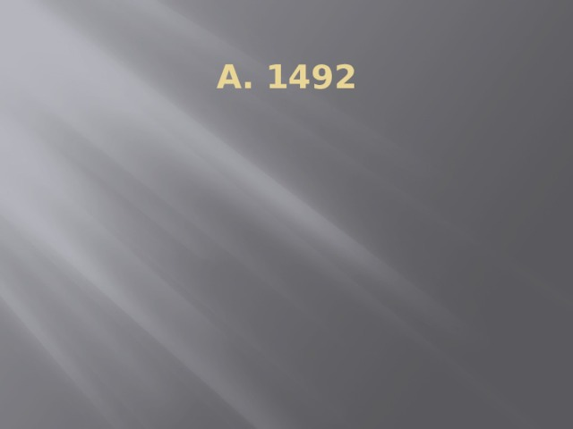A. 1492