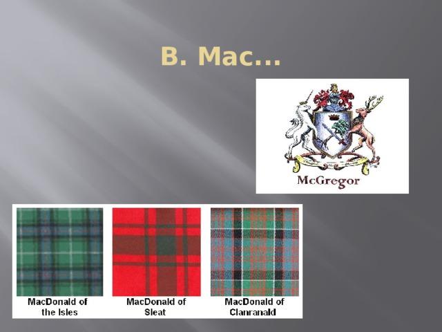 B. Mac...