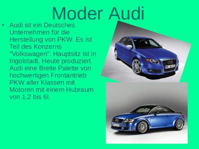 Moder  Audi