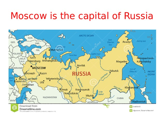 Moscow is the capital of Russia