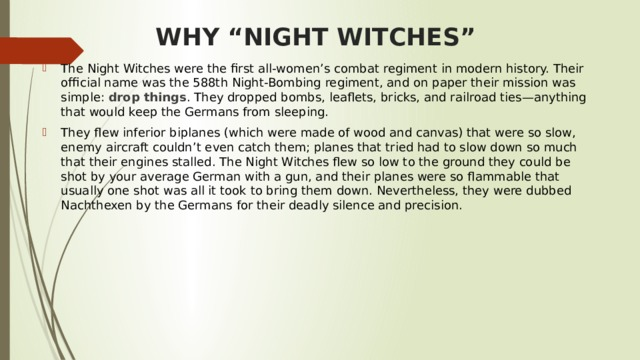 "WHY ""NIGHT WITCHES"""