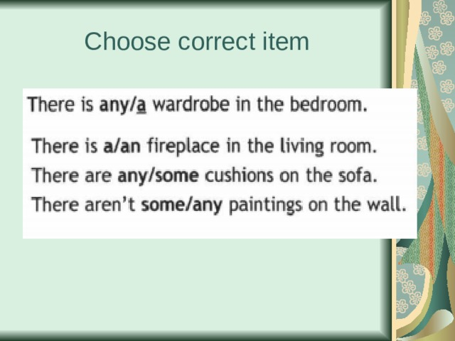 Choose correct item