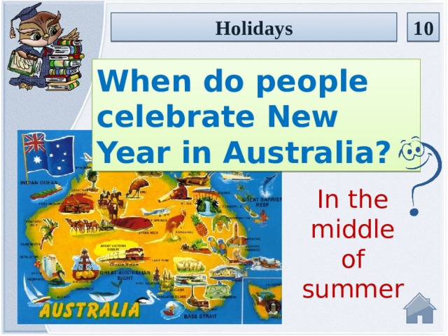 10 Holidays When do people celebrate New Year in Australia? In the middle of summer