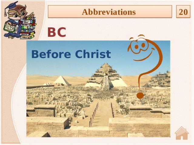 20 Abbreviations BC Before Christ