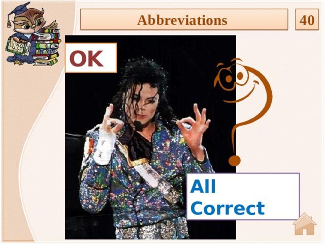 40 Abbreviations OK All Correct