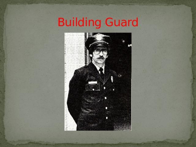 Building Guard