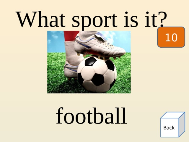 What sport is it? 10 football Back