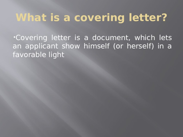 What is a covering letter?