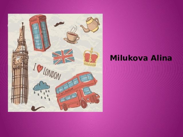 Milukova Alina