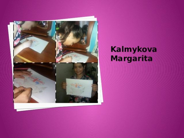 Kalmykova Margarita