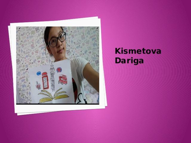 Kismetova Dariga