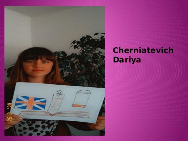 Cherniatevich Dariya