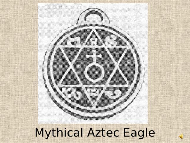 Mythical Aztec Eagle