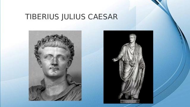 tiberius julius caesar