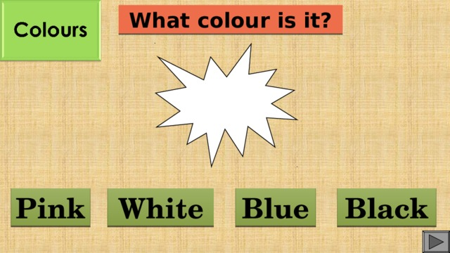What colour is it? Blue White Pink Black