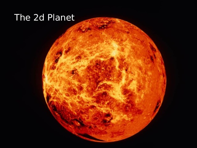 The 2d Planet