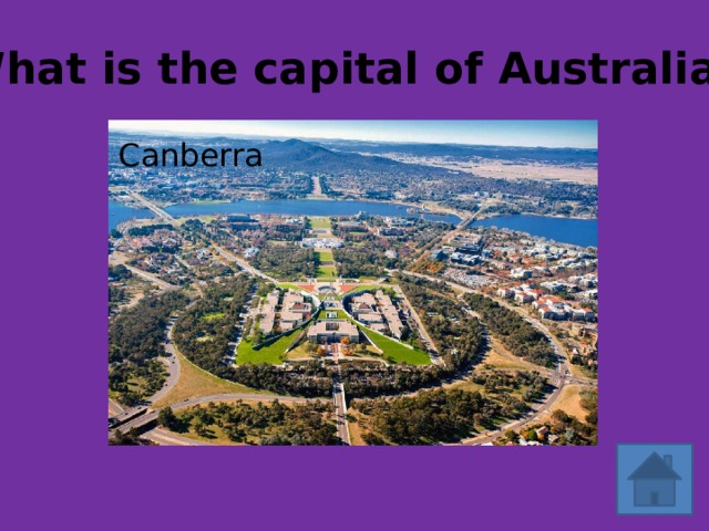 What is the capital of Australia? Canberra