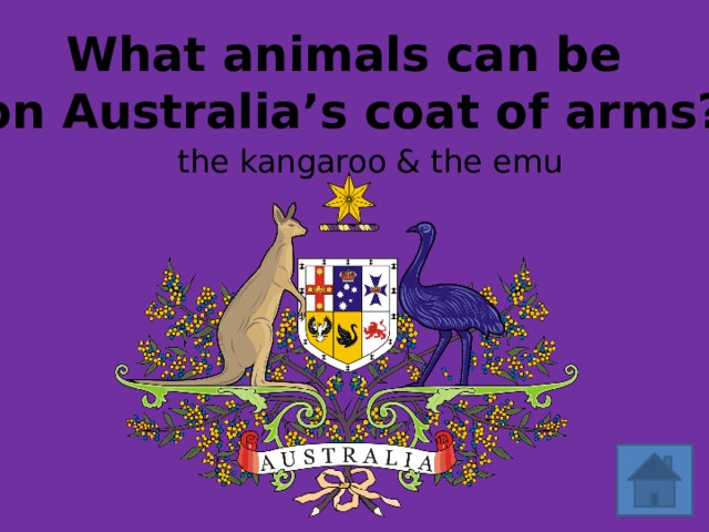 What animals can be on Australia's coat of arms? the  kangaroo & the emu