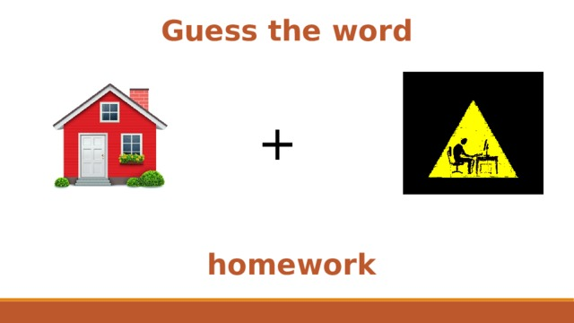 Guess the word + homework