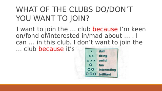 WHAT OF THE CLUBS DO/DON'T YOU WANT TO JOIN?