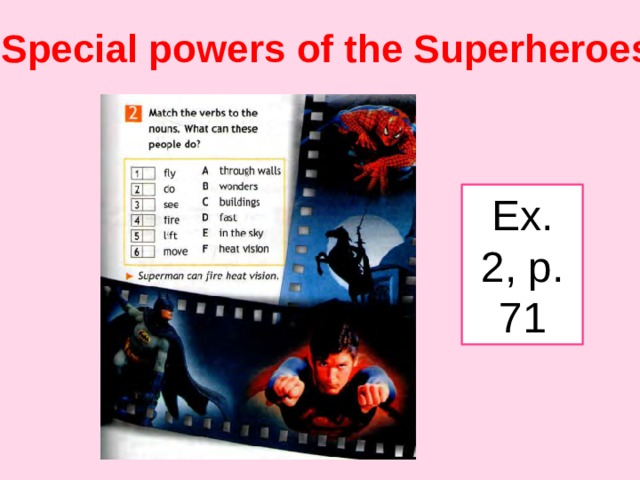 Special powers of the Superheroes Ex. 2, p. 71