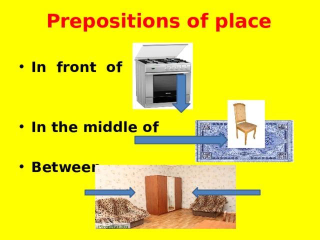 Prepositions of place In front of   In the middle of