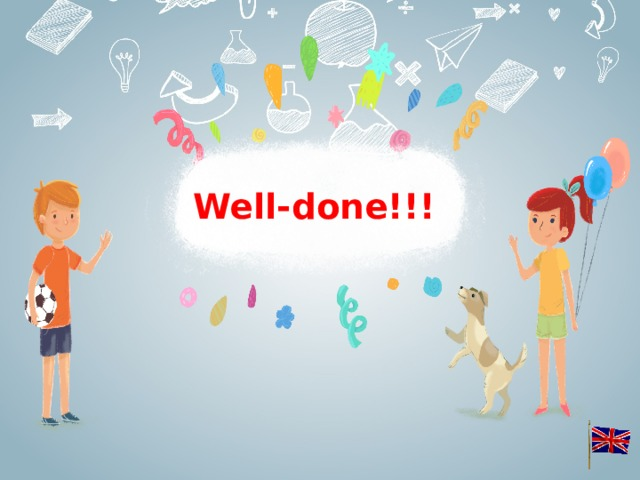 Well-done!!!