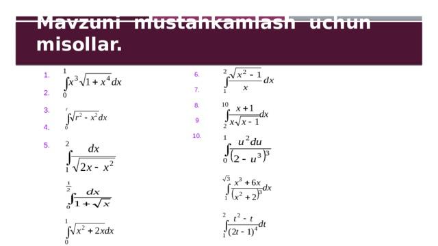 Mavzuni mustahkamlash uchun misollar.   1. 6. 2. 7. 8. 3. 9 4. 5. 10.