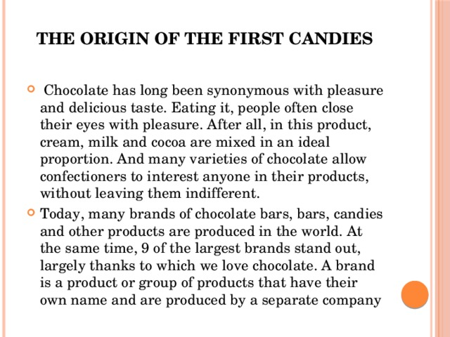 THE ORIGIN OF THE FIRST CANDIES