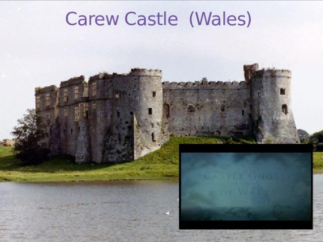Carew Castle (Wales)