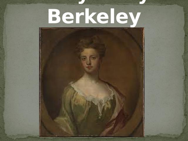 Lady Mary Berkeley