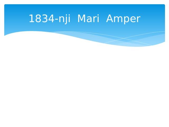 1834-nji Mari Amper