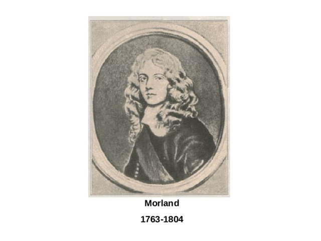 Morland 1763-1804