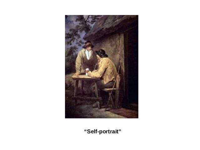 """ Self-portrait"""