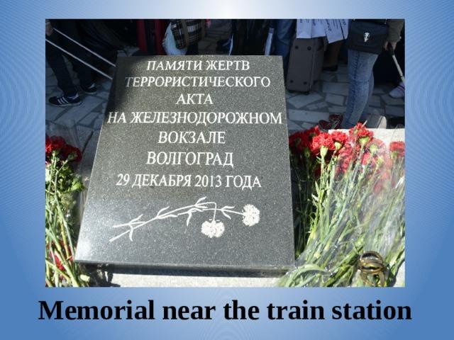 Memorial near the train station