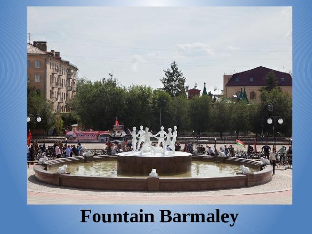 Fountain Barmaley