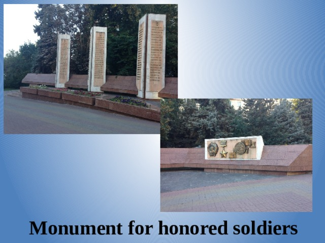 Monument for honored soldiers