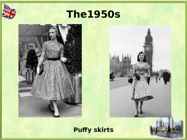 The1950s Puffy skirts